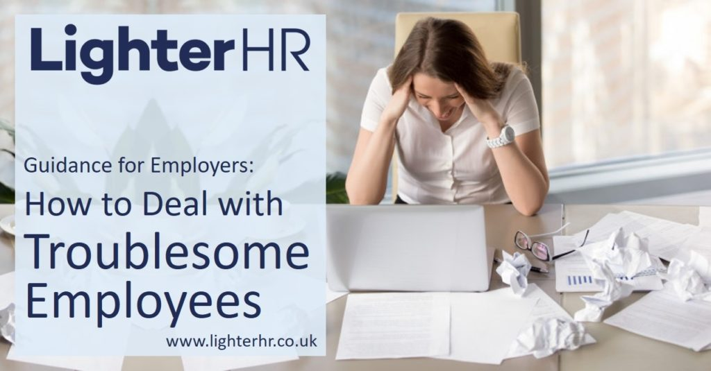 2016-09-08 - How to Deal with Troublesome Employees - Lighter HR
