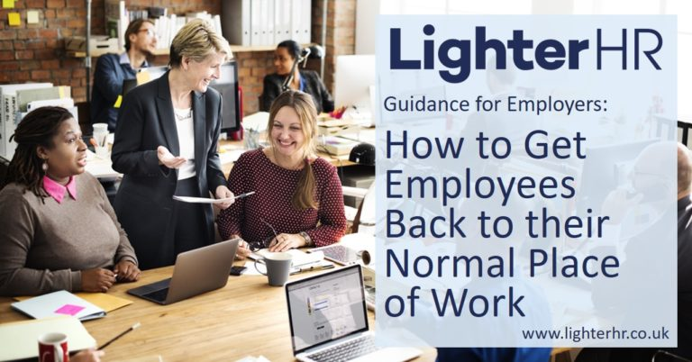 2021-04-12 - How to Get Employees Back to their Normal Place of Work - Lighter HR